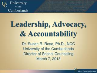Leadership, Advocacy, & Accountability