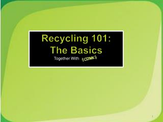 Recycling 101:  The Basics Together With