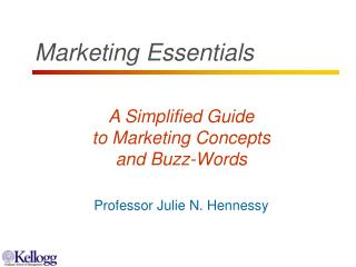 A Simplified Guide to Marketing Concepts and Buzz-Words