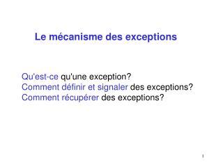 Le mécanisme des exceptions