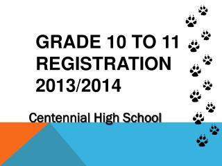 Grade 10 to 11  Registration 2013/2014