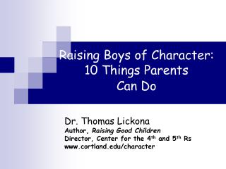 Raising Boys of Character: 10 Things Parents Can Do