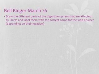Bell Ringer-March 26