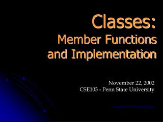 Classes: Member Functions and Implementation