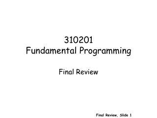 310201 Fundamental Programming
