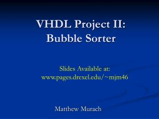 VHDL Project II: Bubble Sorter