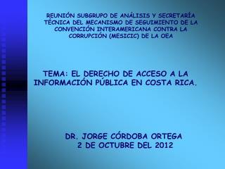 DR. JORGE CÓRDOBA ORTEGA   2 DE OCTUBRE DEL 2012