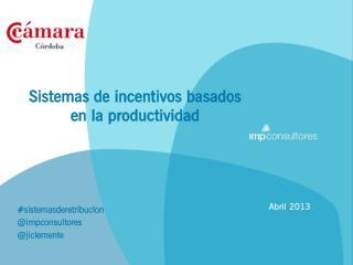 Sistemas de incentivos basados en la productividad