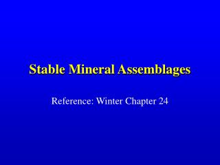 Stable Mineral Assemblages