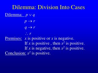 Dilemma: Division Into Cases