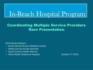 In-Reach Hospital Program