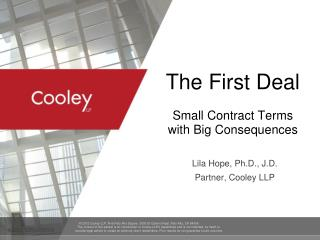 The First Deal Small Contract Terms with Big Consequences