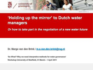 'Holding up the mirror' to Dutch water managers