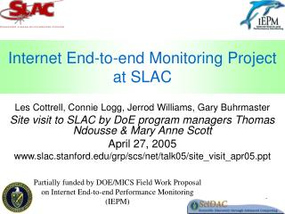 Internet End-to-end Monitoring Project at SLAC