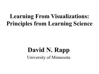 Learning From Visualizations:  Principles from Learning Science
