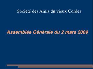 Assemblée Générale du 2 mars 2009
