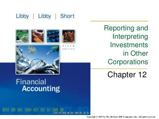 Reporting and Interpreting Investments in Other Corporations