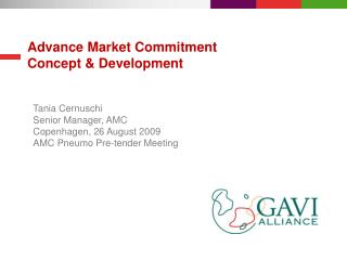 Advance Market Commitment  Concept & Development
