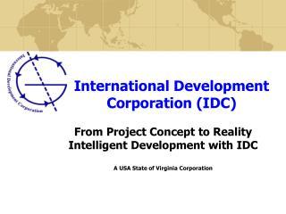 International Development Corporation (IDC)