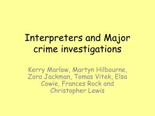 Interpreters and Major crime investigations