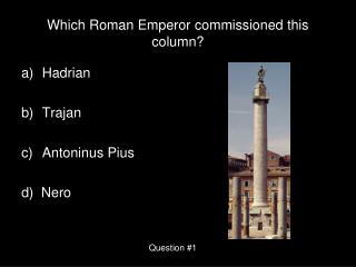 Which Roman Emperor commissioned this column?