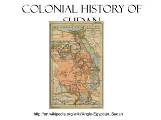 Colonial History of Sudan