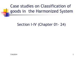 Case studies on Classification of goods in  the Harmonized System