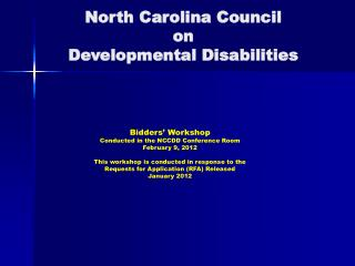 North Carolina Council  on  Developmental Disabilities