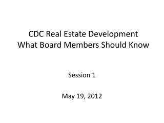 CDC Real Estate Development What Board Members Should Know