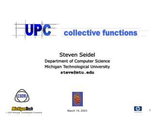 Steven Seidel Department of Computer Science Michigan Technological University steve@mtu.edu