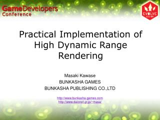Practical Implementation of High Dynamic Range Rendering