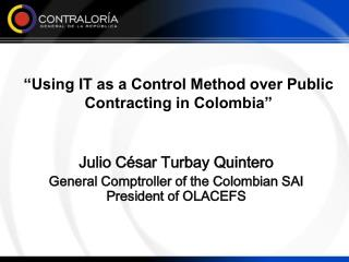 """Using IT as a Control Method over Public Contracting in Colombia"""