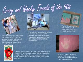Crazy and Wacky Trends of the 90s