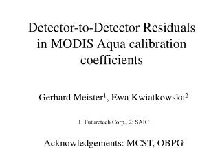 Detector-to-Detector Residuals  in MODIS Aqua calibration coefficients