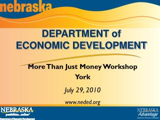 More Than Just Money Workshop York July 29, 2010 www.neded.org