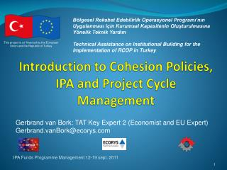 Introduction to Cohesion Policies, IPA and Project Cycle Management