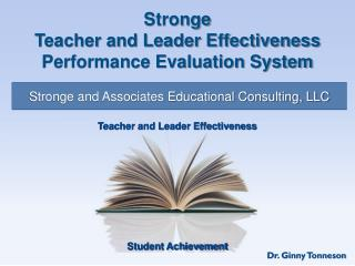 Stronge Teacher and Leader Effectiveness Performance Evaluation System