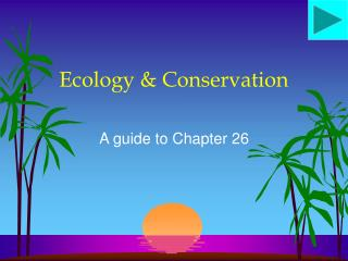 Ecology & Conservation