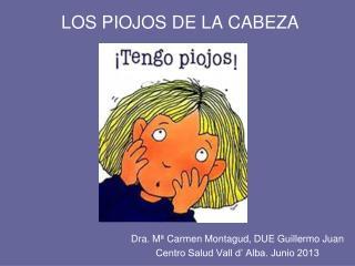 LOS PIOJOS DE LA CABEZA
