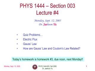 PHYS 1444 � Section 003 Lecture #4