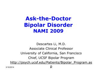 Ask-the-Doctor Bipolar Disorder NAMI 2009