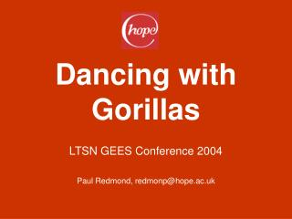 Dancing with Gorillas