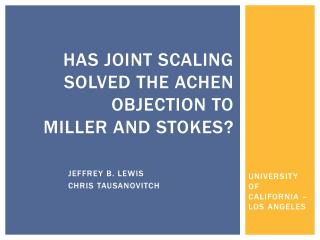 Has Joint Scaling Solved the  Achen  Objection  to  Miller and Stokes ?