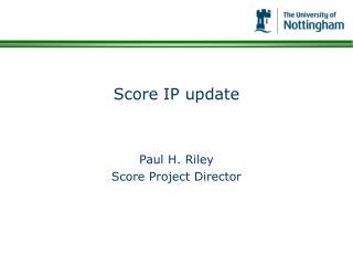 Score IP update