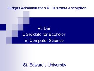Judges Administration & Database encryption