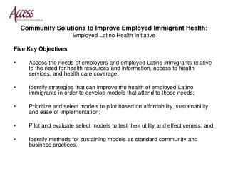 Community Solutions to Improve Employed Immigrant Health: Employed Latino Health Initiative