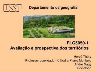 FLG5050-1 Avaliação e prospectiva dos territórios