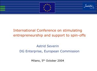International Conference on stimulating entrepreneurship and support to spin-offs
