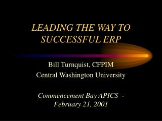 LEADING THE WAY TO SUCCESSFUL ERP