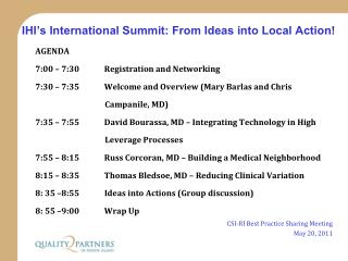 IHI's International Summit: From Ideas into Local Action!